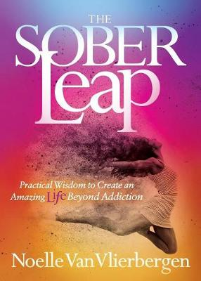 The Sober Leap by Noelle Van Vlierbergen