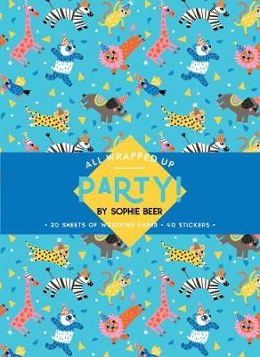 Party! by Sophie Beer: A Wrapping Paper Book by Sophie Beer