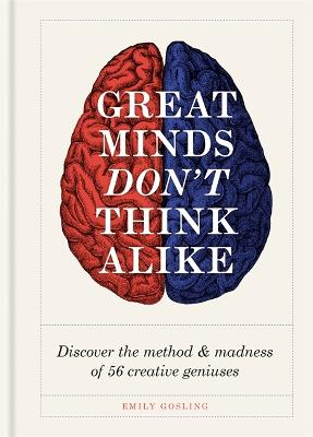 Great Minds Don't Think Alike by Emily Gosling