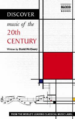 Discover Music of the Twentieth Century by David McCleery
