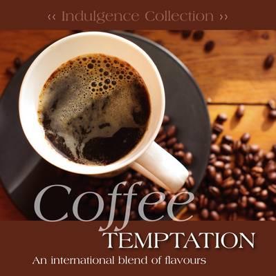 Coffee Indulgence by Mike Hobbs