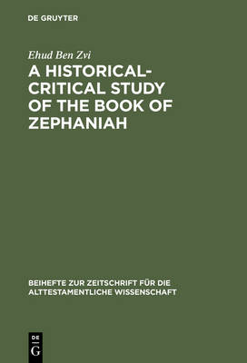 A Historical-Critical Study of the Book of Zephaniah by Ehud Ben Zvi