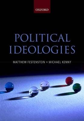 Political Ideologies by Matthew Festenstein