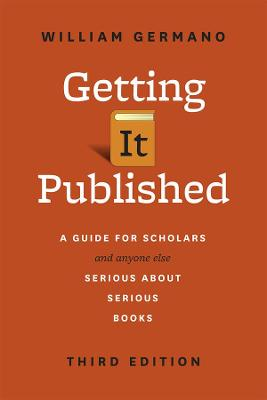 Getting it Published by William Germano