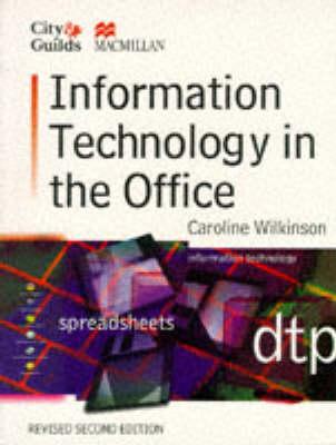 Information Technology in the Office by Prof. Caroline Wilkinson