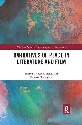 Narratives of Place in Literature and Film by Steven Allen