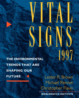 Vital Signs 1997 by Lester R. Brown