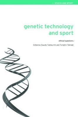 Genetic Technology and Sport by Claudio Tamburrini