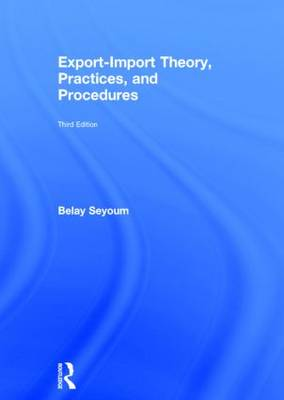 Export-Import Theory, Practices, and Procedures book