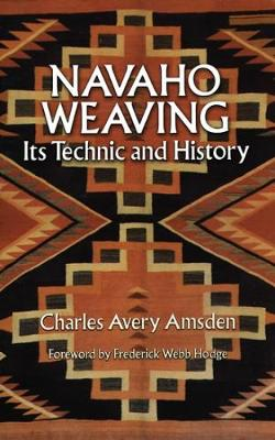 Navaho Weaving by Charles Avery Amsden