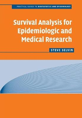 Survival Analysis for Epidemiologic and Medical Research book