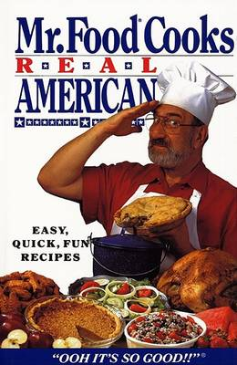 'Mr Food' Cooks Real American by Art Ginsburg