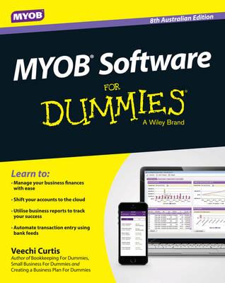 MYOB Software for Dummies 8th Australian Edition by Veechi Curtis