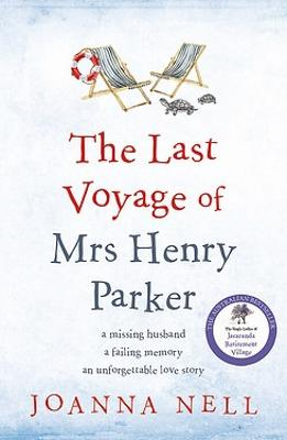 The Last Voyage of Mrs Henry Parker by Joanna Nell