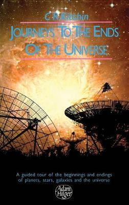 Journeys to the Ends of the Universe by C. R. Kitchin