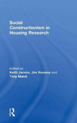 Social Constructionism in Housing Research by Jim Kemeny