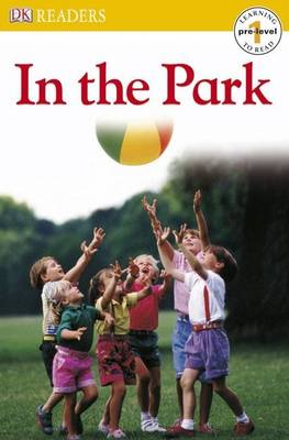 In the Park by DK Publishing