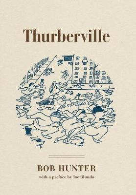Thurberville by Bob Hunter