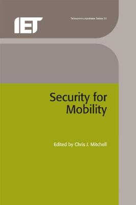 Security for Mobility by Chris J. Mitchell