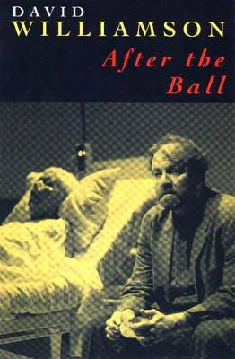 After the Ball by David Williamson