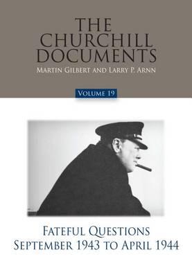 Churchill Documents Vol. 19 by Martin Gilbert