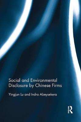 Social and Environmental Disclosure by Chinese Firms by Yingjun Lu