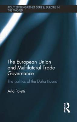 The European Union and Multilateral Trade Governance by Arlo Poletti