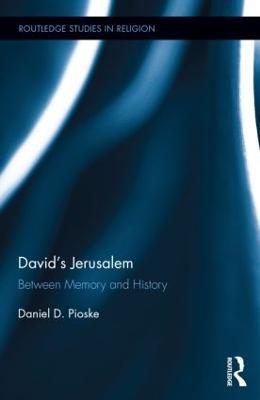 David's Jerusalem by Daniel Pioske