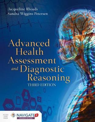 Advanced Health Assessment And Diagnostic Reasoning by Jacqueline Rhoads