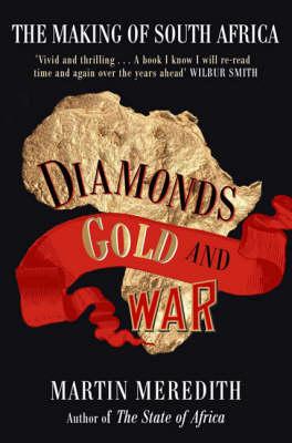 Diamonds, Gold and War book