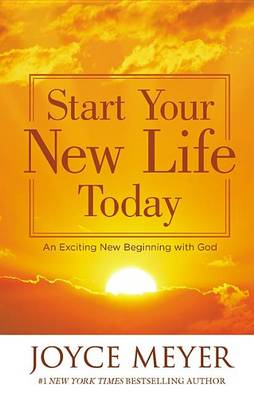 Start Your New Life Today book