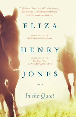 In the Quiet by Eliza Henry Jones