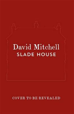 Slade House by David Mitchell