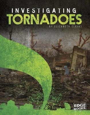 Investigating Tornadoes book