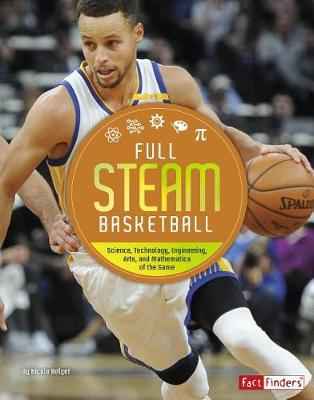 Full Steam Basketball by N. Helget