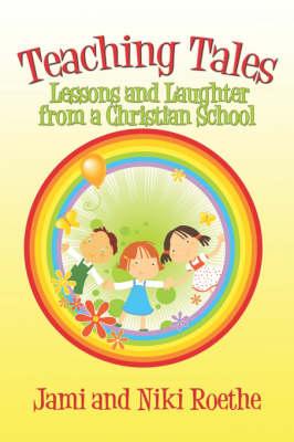 Teaching Tales by Jami Roethe