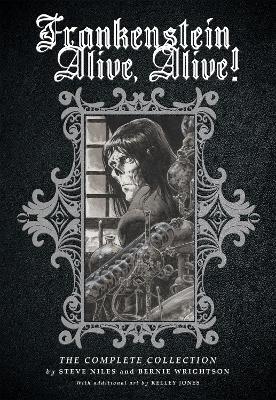 Frankenstein Alive, Alive: The Complete Collection book