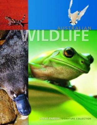 Australian Wildlife by Steve Parish