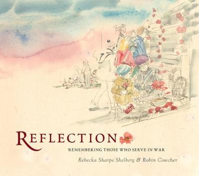 Reflection: Remembering Those Who Serve In War by Rebecka Sharpe Shelberg