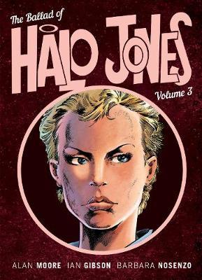 The Ballad Of Halo Jones by Alan Moore