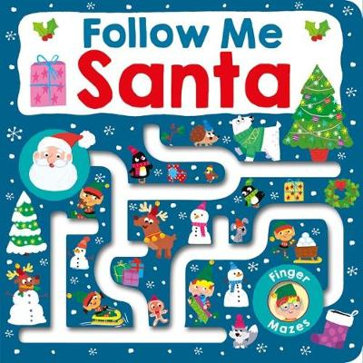Follow Me Santa by Roger Priddy