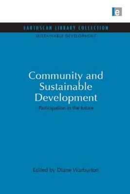 Community and Sustainable Development by Diane Warburton