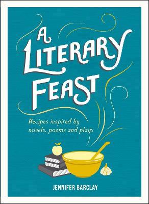 Literary Feast by Jennifer Barclay