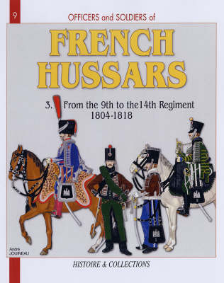 French Hussars French Hussars Vol 3: Vol 3 by Andre Jouineau