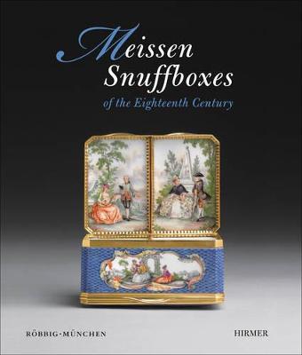 Meissen Snuffboxes by Roebbig Munchen