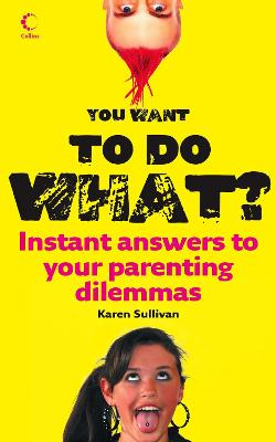 You Want to Do What? by Karen Sullivan