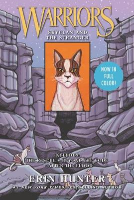 Warriors: SkyClan and the Stranger: 3 Full-Color Warriors Manga Books in 1! by Erin Hunter