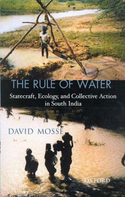 The Rule of Water by David Mosse