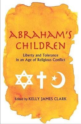 Abraham's Children by Kelly James Clark