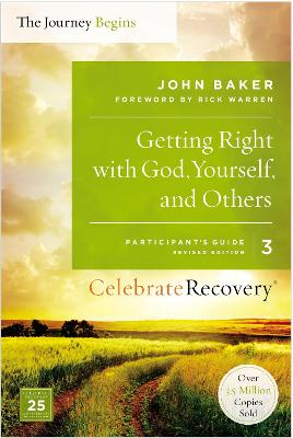 Getting Right with God, Yourself, and Others Participant's Guide 3 by John Baker